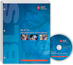 BLS for Healthcare Providers Instructor Manual